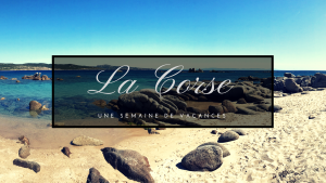 Corse-une-semaine-vacances-travel-for-you