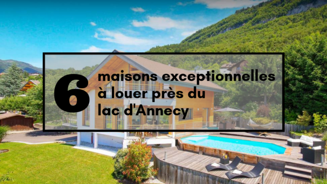 maisons-louer-lac-annecy-savoie-location-travel-for-you