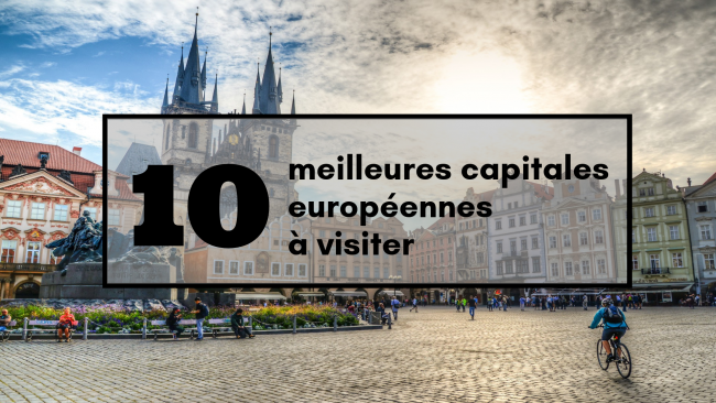 10-capitales-europeennes-a-visiter-travel-for-you