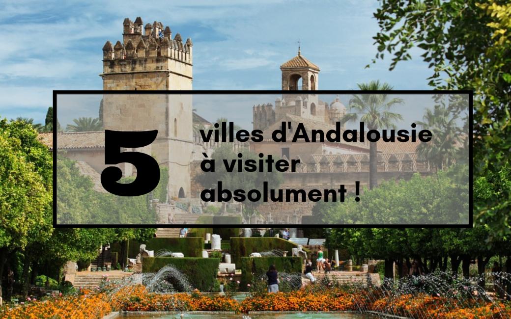 5-viles-d-andalousie-a-visiter-espagne-europe-ete-vacances-travel-for-you