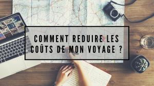 reduire-cout-voyage-vacances-sur-mesure-astuce-travel-for-you