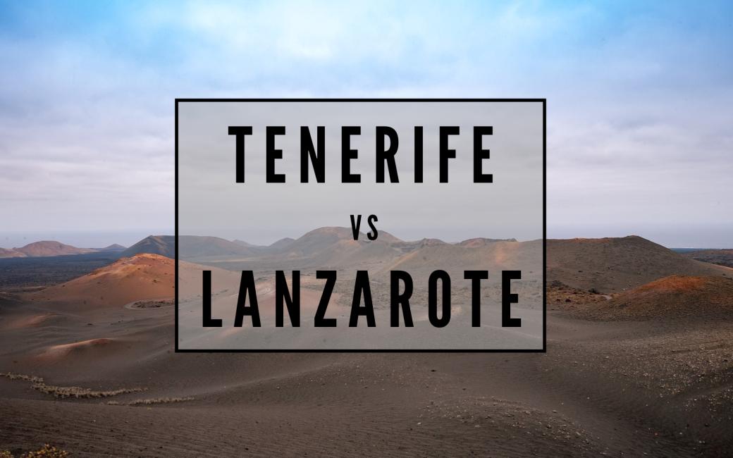 Tenerife ou Lanzarote : Comment choisir entre ces deux destinations ?
